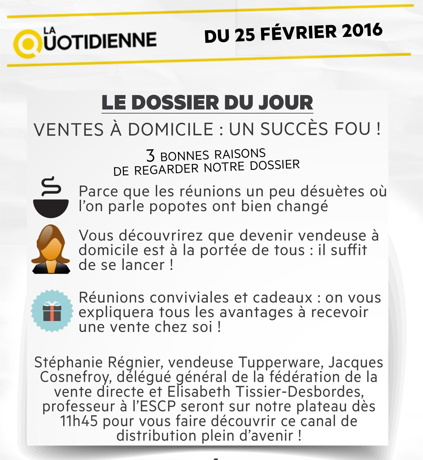 LA QUOTIDIENNE FRANCE 5 - VENTES A DOMICILE UN SUCCES FOU