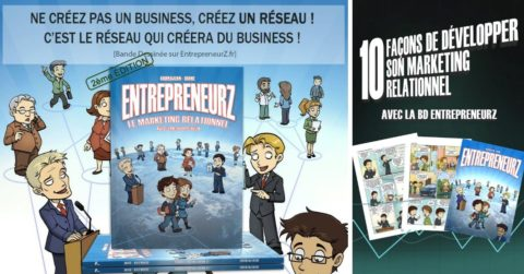 10 FAÇONS DE DÉVELOPPER SON MARKETING RELATIONNEL AVEC LA BD ENTREPRENEURZ