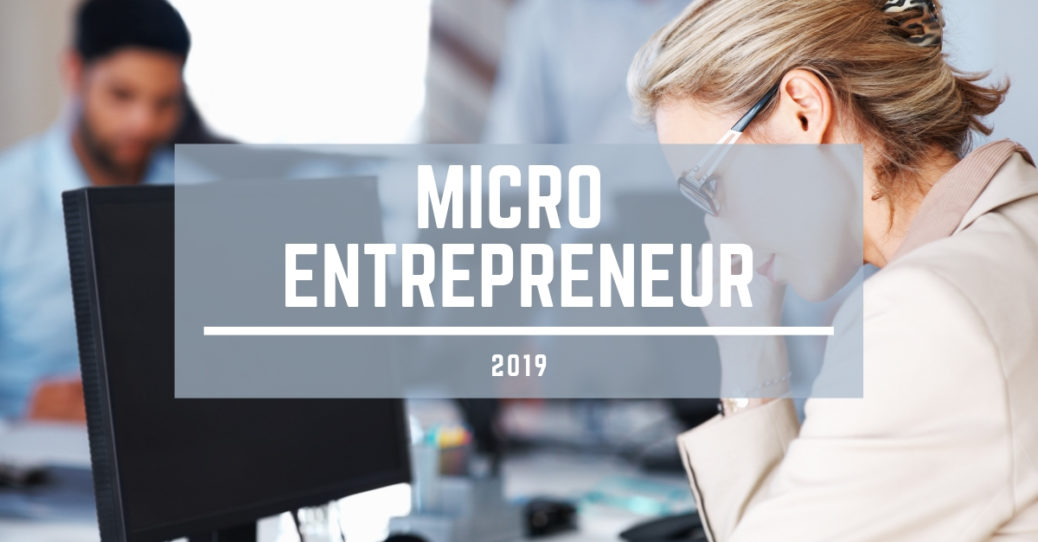 MICRO ENTREPRENEUR 2019