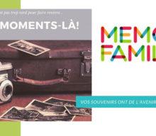 MEMORY FAMILY, VOS SOUVENIRS ONT DE L'AVENIR