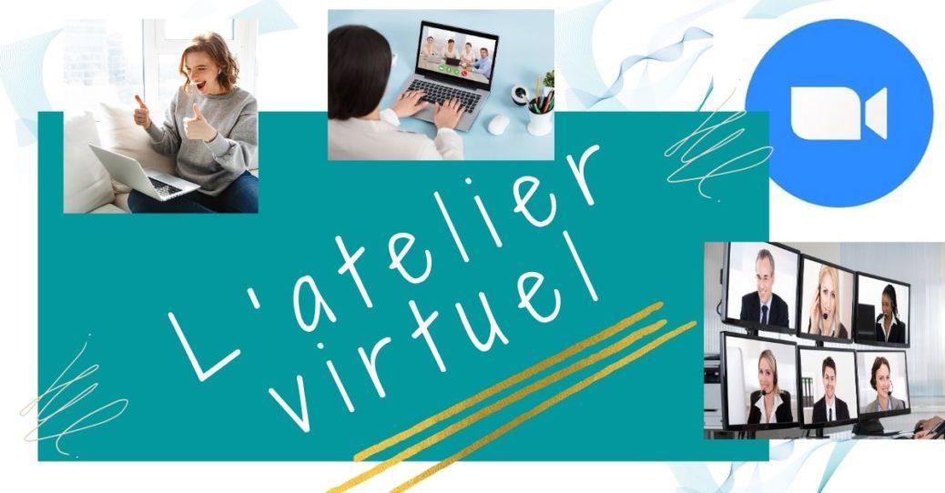Réunion virtuelle - Atelier virtuel